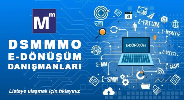 DSMMMO E-DÖNÜŞÜM DANIŞMANLARI