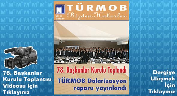 TÜRMOB Bizden Haberler Dergisi & 78. Başkanlar Kurulu Toplantısı Videosu