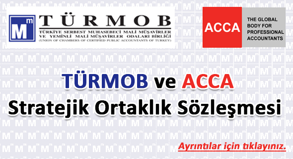 TÜRMOB ve ACCA Stratejik Ortaklık Sözleşmesi