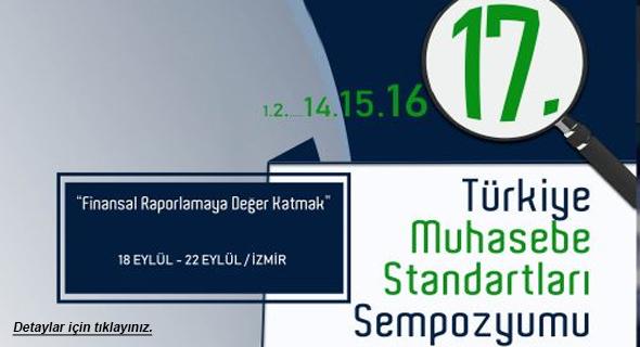 17. Türkiye Muhasebe Standartları Sempozyumu