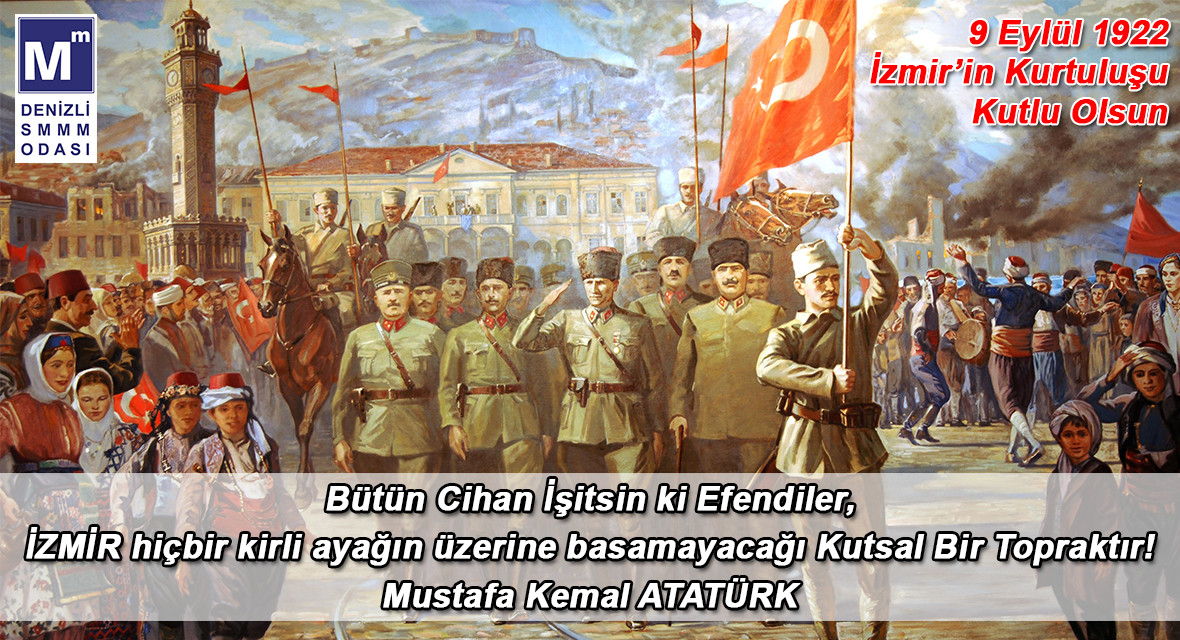 9 Eylül 1922 İzmirin Kurtuluşu Kutlu Olsun