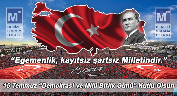 """15 TEMMUZ """"DEMOKRASİ VE MİLLÎ BİRLİK GÜNÜ"""" KUTLU OLSUN"""